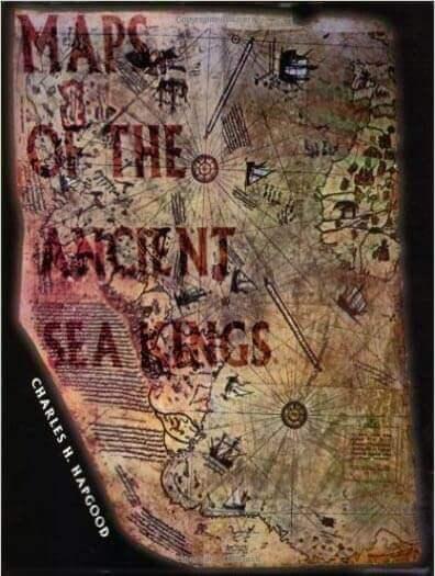 """Обложката на книгата на Чарлз Хапгуд """"Карти на древни морски крале: Доказателства за съществуването на високоразвита цивилизация в ледниковия период"""". (Amazon)"""